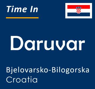 Current time in Daruvar, Bjelovarsko-Bilogorska, Croatia