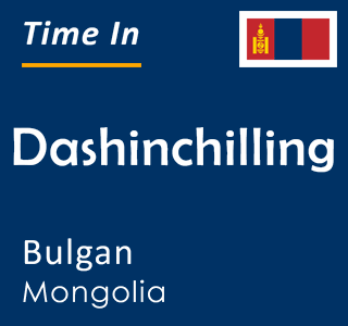 Current time in Dashinchilling, Bulgan, Mongolia