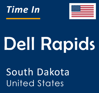 Current time in Dell Rapids, South Dakota, United States