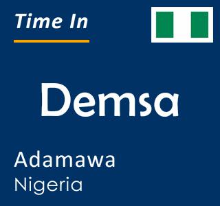 Current time in Demsa, Adamawa, Nigeria