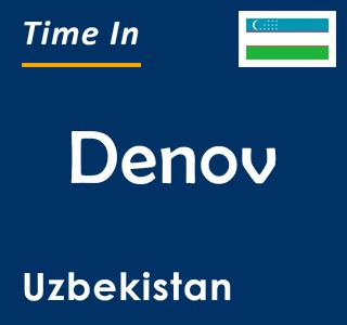 Current time in Denov, Uzbekistan