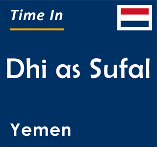 Current time in Dhi as Sufal, Yemen
