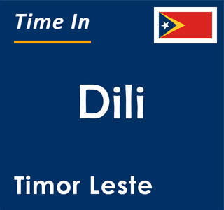 Current time in Dili, Timor Leste