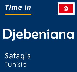 Current time in Djebeniana, Safaqis, Tunisia