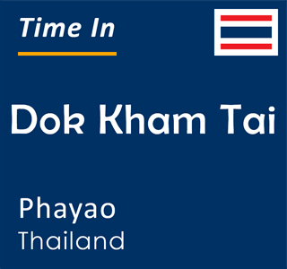 Current time in Dok Kham Tai, Phayao, Thailand