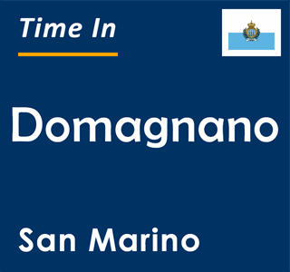 Current time in Domagnano, San Marino