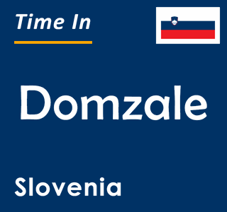 Current time in Domzale, Slovenia