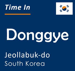 Current time in Donggye, Jeollabuk-do, South Korea