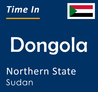 Current time in Dongola, Northern State, Sudan