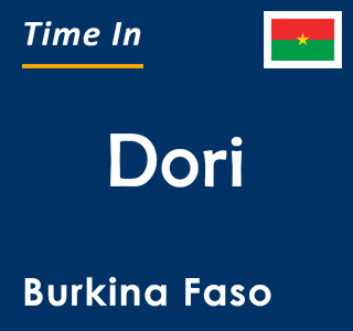 Current time in Dori, Burkina Faso