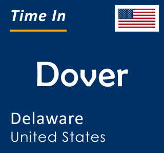 Current time in Dover, Delaware, United States