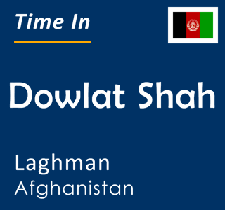 Current time in Dowlat Shah, Laghman, Afghanistan