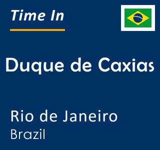 Current time in Duque de Caxias, Rio de Janeiro, Brazil
