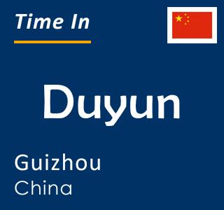 Current time in Duyun, Guizhou, China