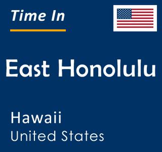 Current time in East Honolulu, Hawaii, United States