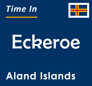 Current time in Eckeroe, Aland Islands