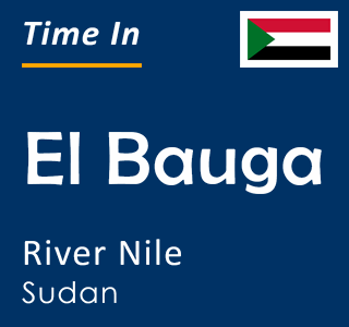 Current time in El Bauga, River Nile, Sudan