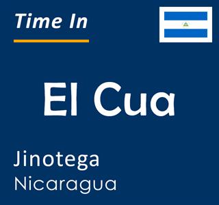 Current time in El Cua, Jinotega, Nicaragua