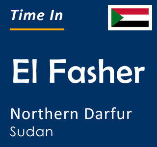 Current time in El Fasher, Northern Darfur, Sudan