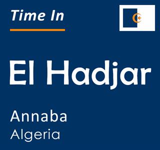 Current time in El Hadjar, Annaba, Algeria
