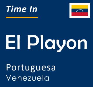 Current time in El Playon, Portuguesa, Venezuela