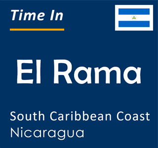 Current time in El Rama, South Caribbean Coast, Nicaragua