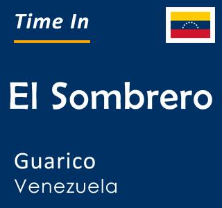 Current time in El Sombrero, Guarico, Venezuela