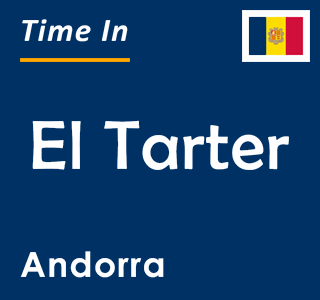 Current time in El Tarter, Andorra