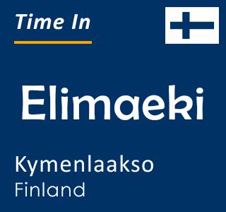 Current time in Elimaeki, Kymenlaakso, Finland