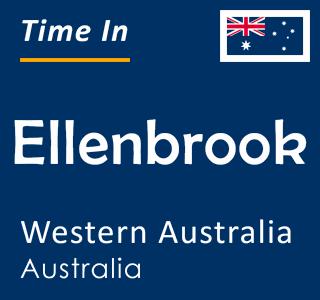 Current time in Ellenbrook, Western Australia, Australia