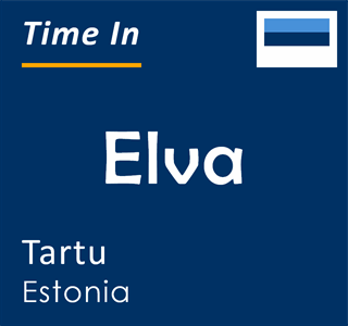 Current time in Elva, Tartu, Estonia