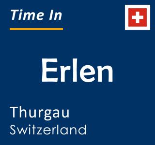 Current time in Erlen, Thurgau, Switzerland