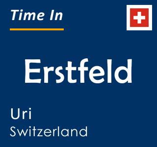 Current time in Erstfeld, Uri, Switzerland