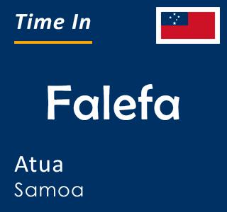 Current time in Falefa, Atua, Samoa