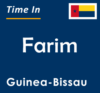 Current time in Farim, Guinea-Bissau