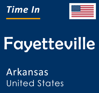 Current time in Fayetteville, Arkansas, United States