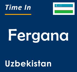 Current time in Fergana, Uzbekistan