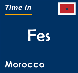 Current time in Fes, Morocco