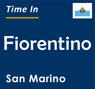 Current time in Fiorentino, San Marino