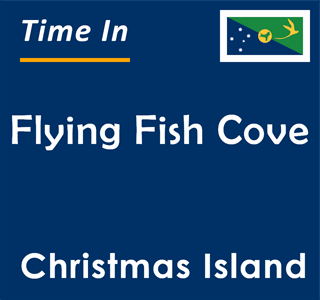 Current time in Flying Fish Cove, Christmas Island