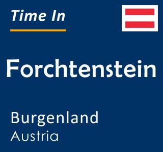 Current time in Forchtenstein, Burgenland, Austria