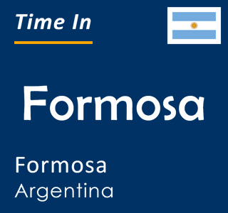 Current time in Formosa, Formosa, Argentina