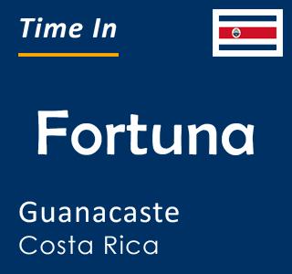 Current time in Fortuna, Guanacaste, Costa Rica