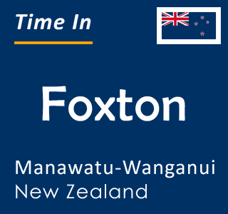 Current time in Foxton, Manawatu-Wanganui, New Zealand