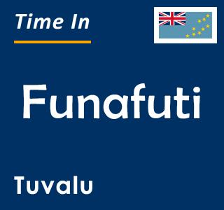 Current time in Funafuti, Tuvalu