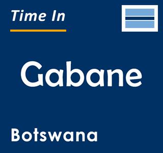 Current time in Gabane, Botswana