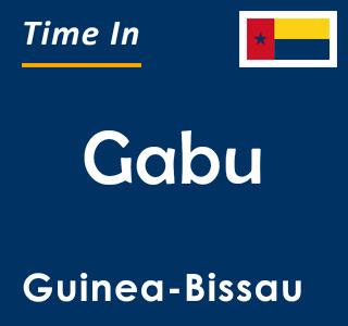 Current time in Gabu, Guinea-Bissau