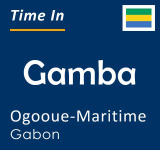 Current time in Gamba, Ogooue-Maritime, Gabon