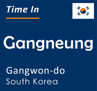 Current time in Gangneung, Gangwon-do, South Korea