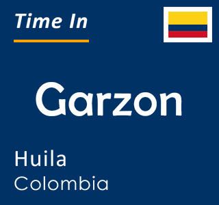 Current time in Garzon, Huila, Colombia